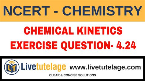 tutorial questions on chemical kinetics neet iit jee ncert chemical kinetics exercise question