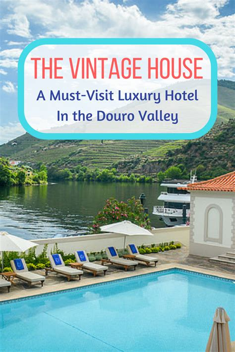 the vintage house the vintage house review a luxury escape in the douro valley portugal