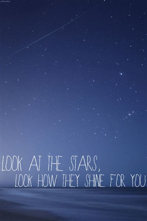 coldplay quotes tumblr look at the stars on tumblr