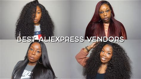 top 5 aliexpress hair vendors top 5 best aliexpress hair vendors my opinion youtube