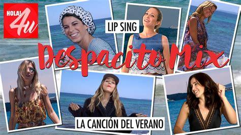 despacito mix despacito mix lip sing youtube