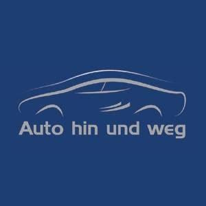 Auto Hin Und Weg auto hin und weg startseite