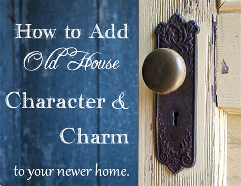 how to add old house character charm to your newer home step 6 beneath my heart