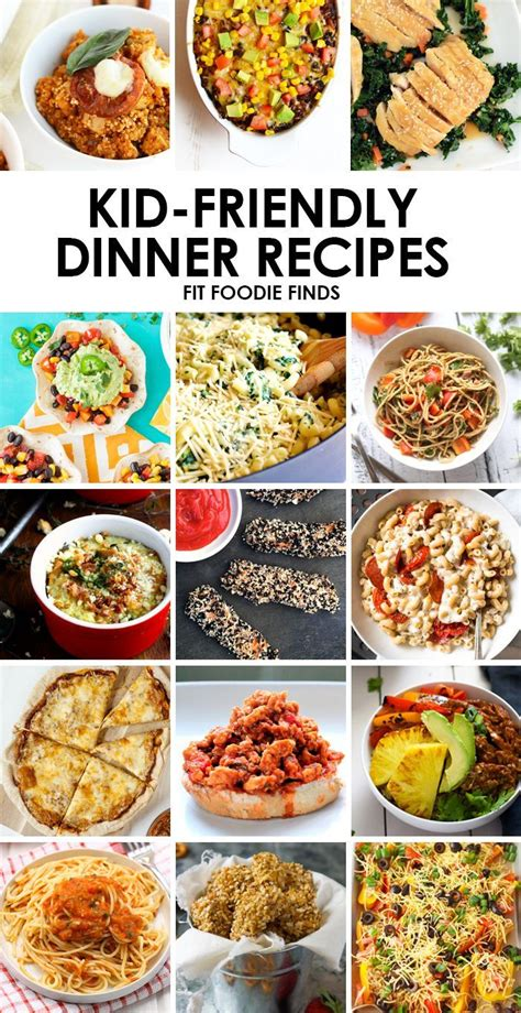 school is right around the corner work these healthy kid friendly dinner recipes into your meal