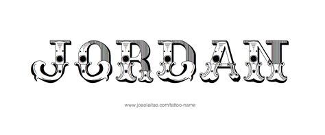 tattoo lettering jordan jordan name tattoo designs