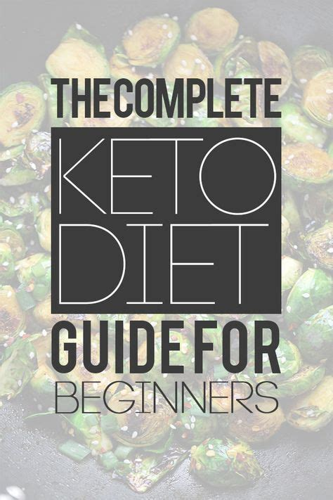 keto diet a complete guide for beginners a low carb high diet for weight loss burning and healthy living books 17 best ideas about keto diet foods on keto