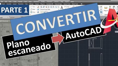 convertir varias imagenes tiff a jpg convertir imagen escaneada de plano a autocad editable jpg
