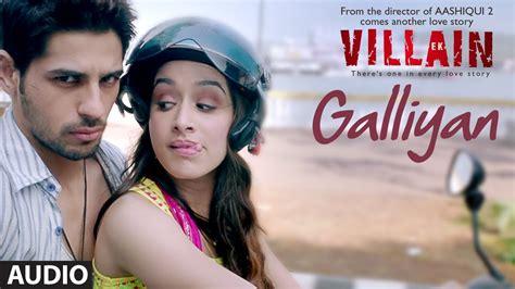 film india terbaru ek villain lirik lagu galliyan dan artinya ek villain pecinta india