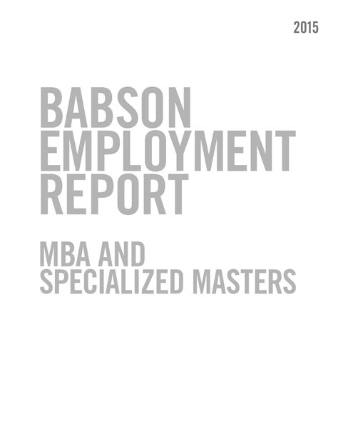 Babson Mba Part Time by Babson Graduate Employment Report 2015 By Babson College