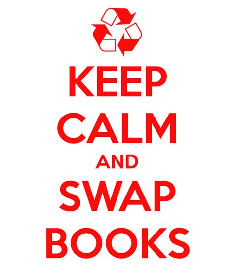 Yet More Book Swapping by Keep Calm And Books Keep Calm And Carry On Image