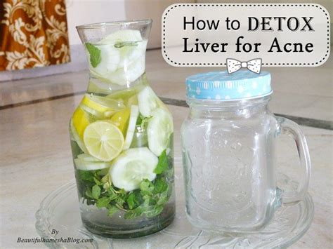 Liver Detox Cystic Acne how to detox liver for acne