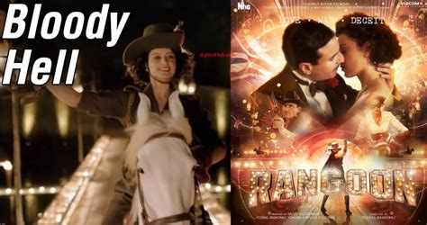 bloody lyrics bloody hell lyrics rangoon saif ali khan