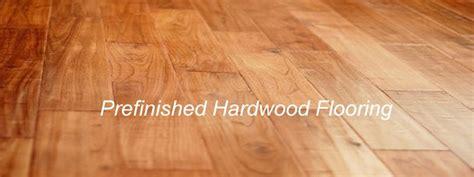 prefinished hardwood flooring simplify the upkeep on