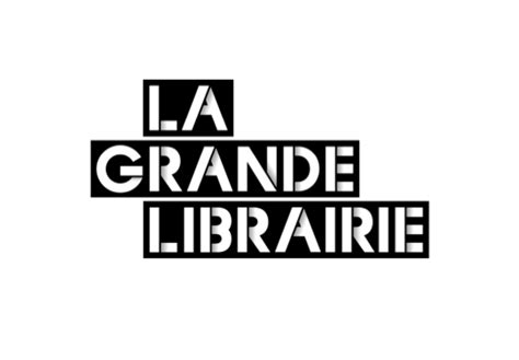 la libreria grande la grande librairie saison 2015 2016 liste de 50