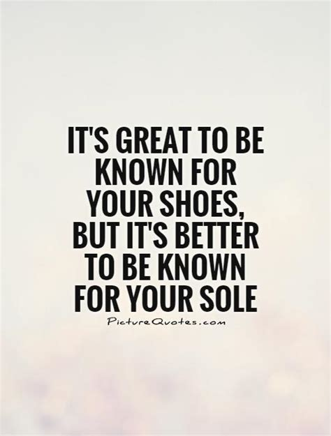 and shoes quotes shoe quotes shoe sayings shoe picture quotes