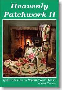 Heavenly Patchwork - quilt stories to warm your