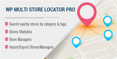 Free Store Finder Wp Multi Store Locator Pro V1 3 Vestathemes Free Premium Nulled