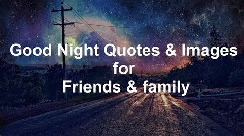 good night quotes images  friends  family