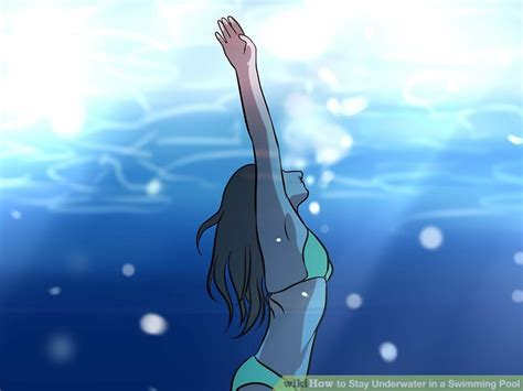 how do water last how to stay underwater in a swimming pool with pictures