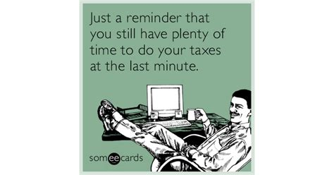 pinterest tax returns taxes funny ecard tax day ecard funny time card reminders