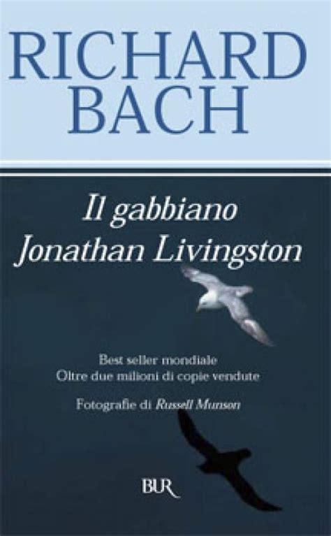 il gabbiano jonathan livingstone il gabbiano jonathan livingston 10 righe dai libri