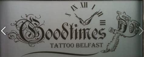 goodtimes tattoo belfast tattoo studio goodtimes tattoo belfast tattoo studio