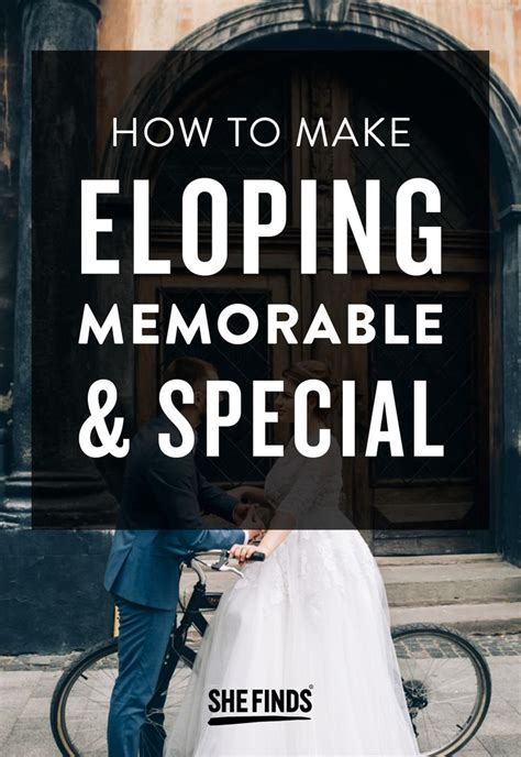 The Guide To Eloping by How To Make Eloping Memorable And Special Wedding
