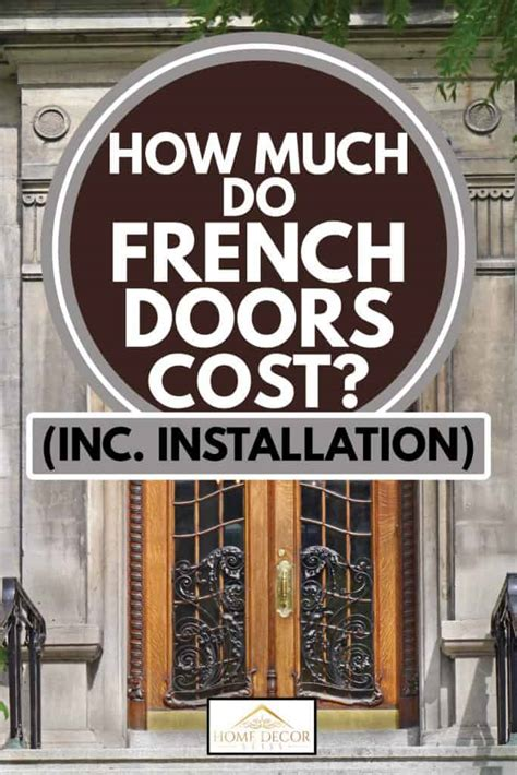 french doors cost  installation home