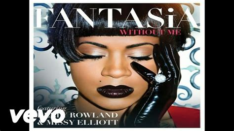 Without Me fantasia without me audio ft rowland