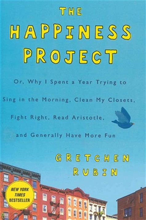 The Happiness Project By Gretchen Rubin book review the happiness project by gretchen rubin