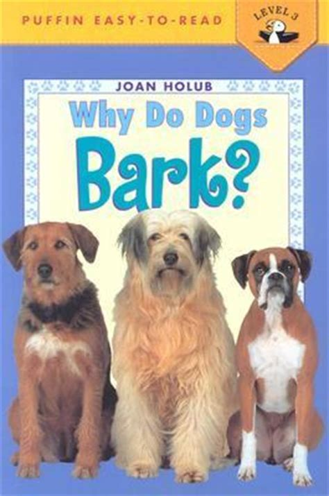 why do dogs bark at why do dogs bark rent 9780140567892 0140567895