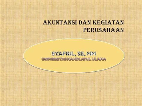 Akuntansi Manajerial 1 Ed 14 akuntansi dan kegiatan perusahaan