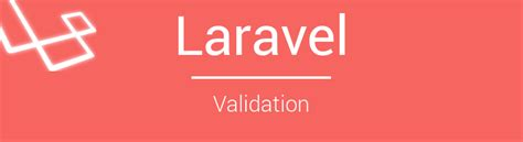 laravel nginx tutorial laravel validation comprehensive guide bosnadev code