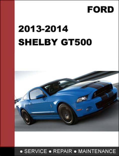 service and repair manuals 2013 ford mustang regenerative braking ford mustang shelby gt500 2013 2014 factory workshop service repa