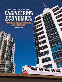 engineering economics 5th edition financial decision