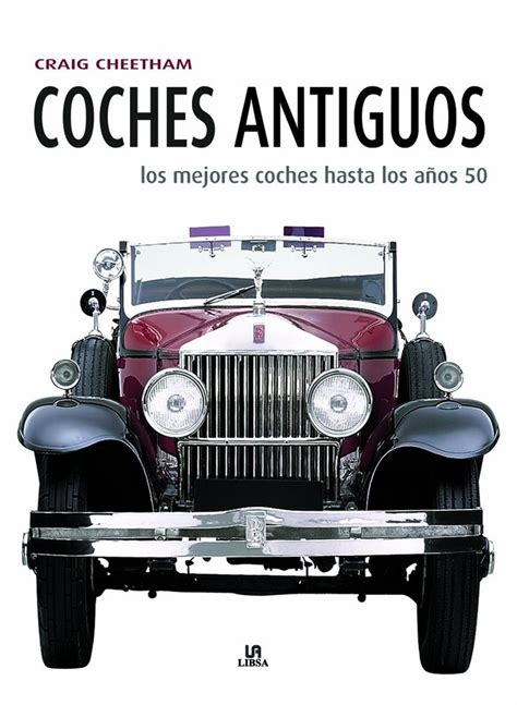 libro 88 el coche de libros motor coches antiguos los mejores coches hasta los a 241 os 50 recambiosparaelcoche com
