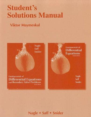 student s solutions manual for fundamentals of differential equations 8e and fundamentals of differential equations and boundary value problems 6e ebook 9780321748348 student s solutions manual for fundamentals