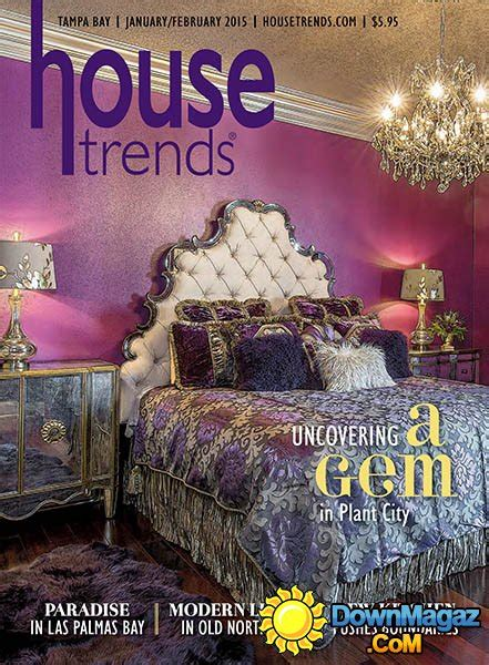 home design trends vol 3 nr 7 2015 housetrends ta bay january february 2015 187 download
