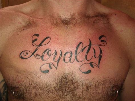 tattoo lettering loyalty loyalty lettering chest tattoo by paulo lindh tattoo