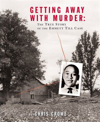 getting books getting away with murder the true story of the emmett