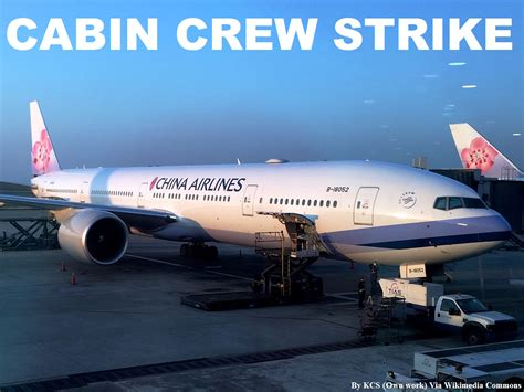 airlines cabin crew china airlines cabin crew strike loyaltylobby