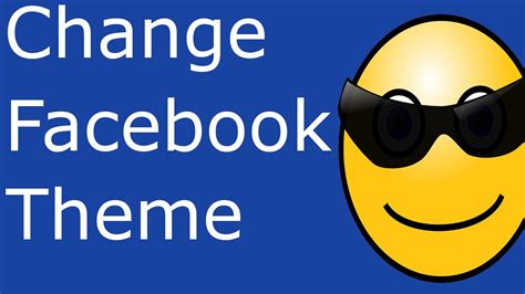 change your own facebook theme changing facebook theme in google chrome change facebook
