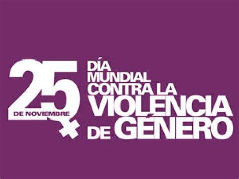 imagenes de lucha contra la violencia de genero d 237 a internacional contra la violencia de g 233 nero el origen