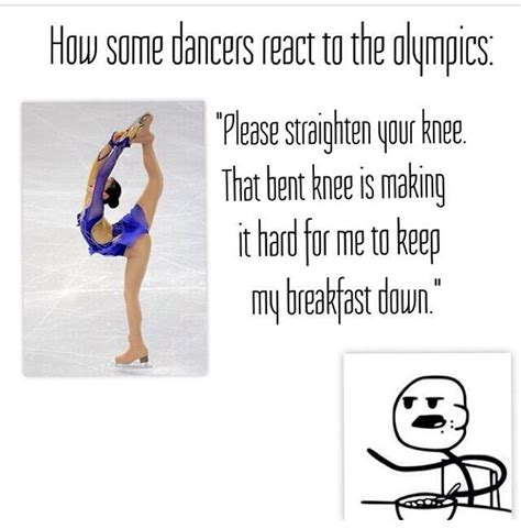 Funny Memes About Dancing - my non dance friends tell me i m a perfectionist they