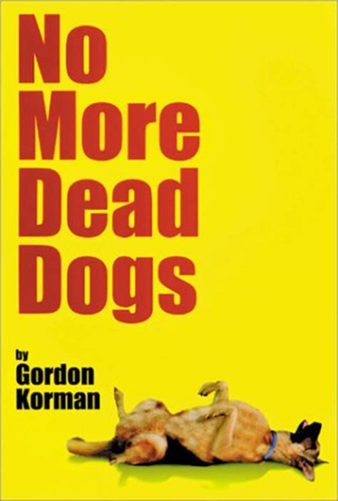 no more books book about dogs no more dead dogs