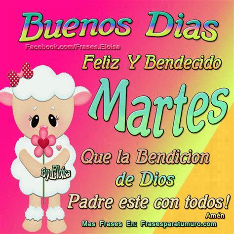 Imagenes Feliz Martes Hermana | frasesparatumuro com buenos dias feliz martes