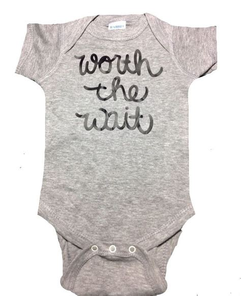 quotable baby shirts quotes worth the wait onesie the 25 best baby shower gift list ideas on