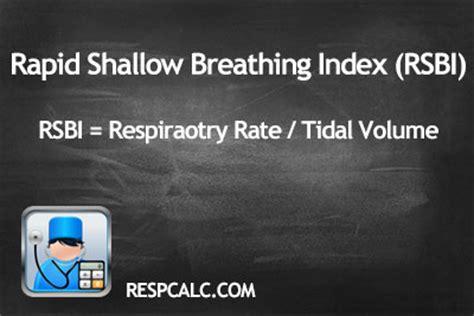 breathing fast and shallow calculate rapid shallow breathing index rsbi respcalc respiratory calculator