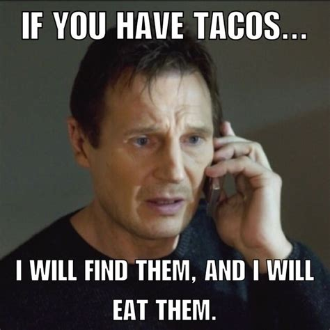 meme tuesday taco tuesday taken phone call liam mexican food meme