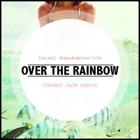 somewhere over the rainbow mp t 233 l 233 charger israel kamakawiwo ole somewhere over the
